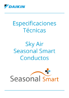 Especificaciones Técnicas - Sky Air Seasonal Smart Conductos