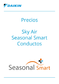 Precios - Sky Air Seasonal Smart Conductos